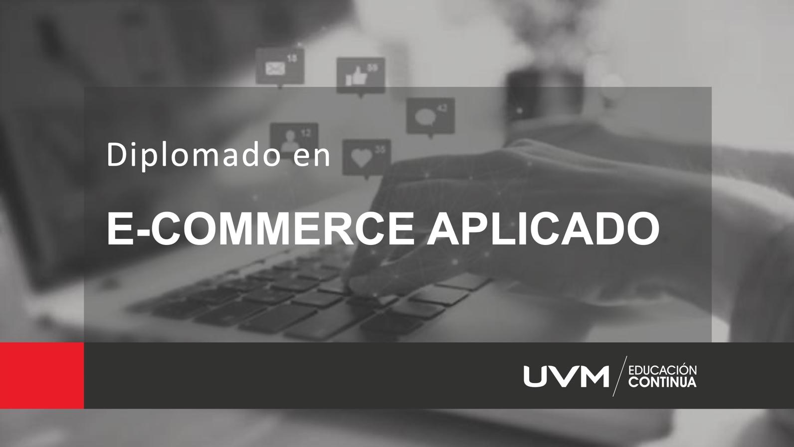 Diplomado Ecommerce Aplicado